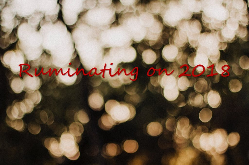 Ruminating on 2018