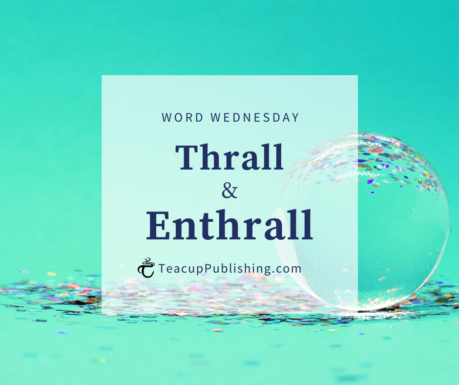 the difference between thrall and enthrall