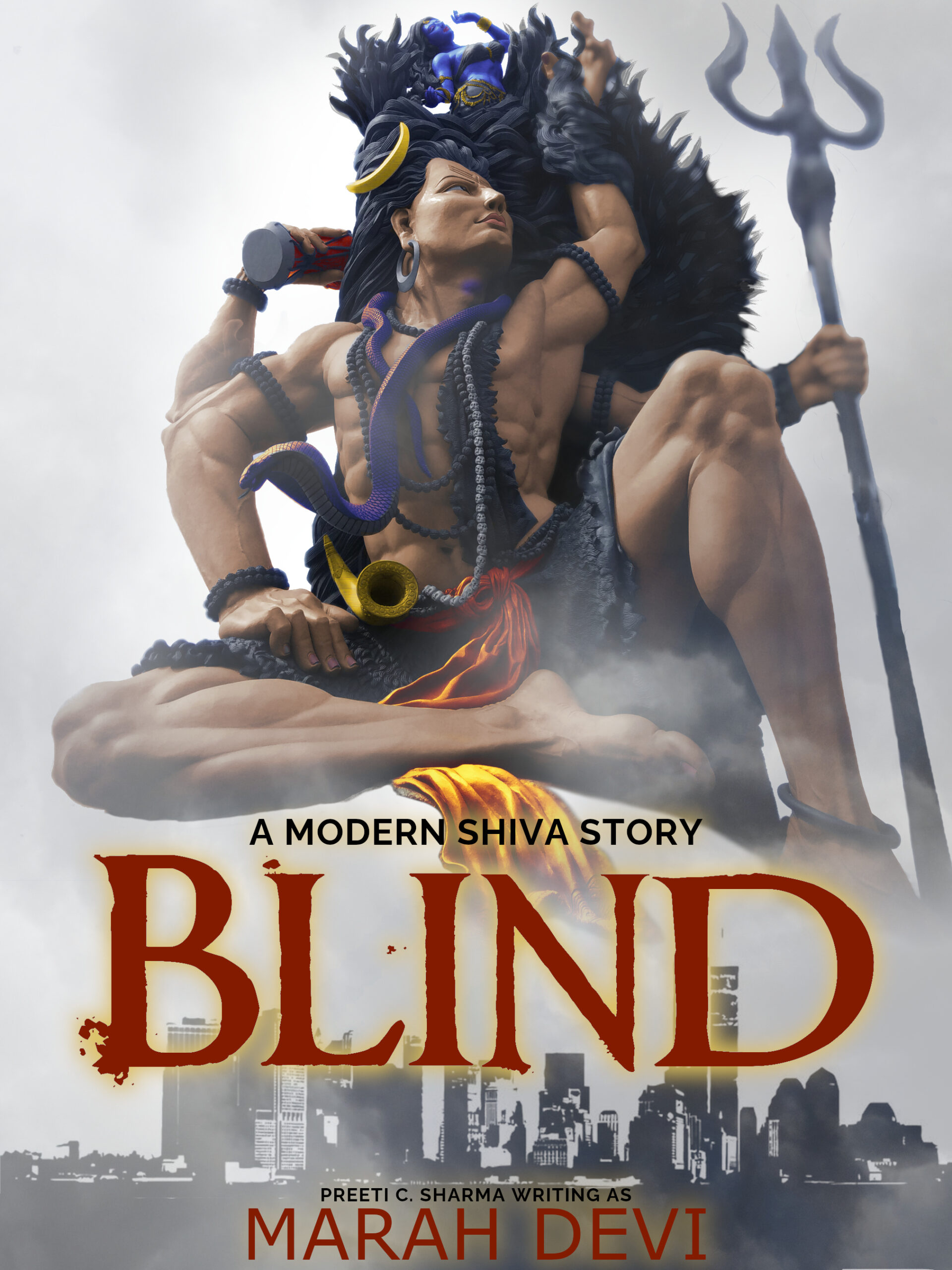 Marah Devi - Blind A Modern Shiva Story